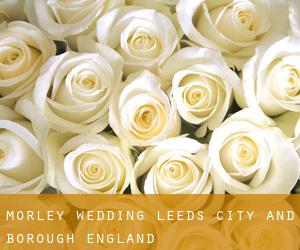 Morley wedding (Leeds (City and Borough), England)